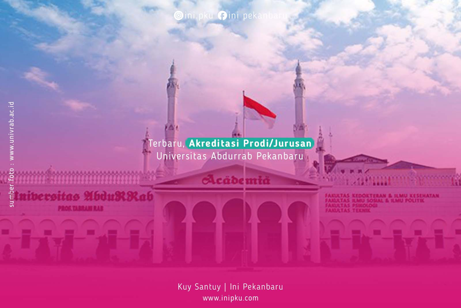 Terbaru, Akreditasi Prodi/Jurusan Universitas Abdurrab Pekanbaru
