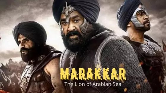 Marakkar Arabikadalinte Simham Movie Real Story, Marakkar Movie Release Date, Marakkar Cast, Marakkar Movie Budget, Actor, Actress, Mohanlal, Keerthy Suresh, Marakkar The Lion of The Arabian Sea