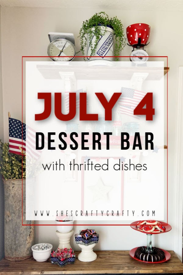 July 4th Dessert Bar - ideas for dishes, decor and treats