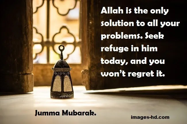 The only solution of all your problems is Allah