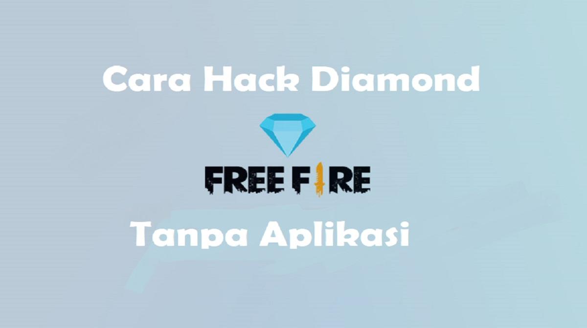 Cara Hack Diamond FF Tanpa Aplikasi