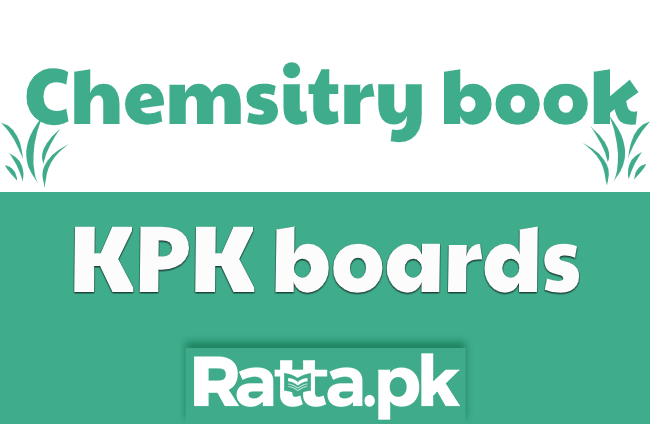 2nd Year Chemistry Text Book KPK Board pdf Download - 12th Chemistry