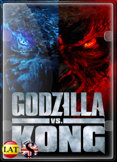 Godzilla vs Kong (2021) FULL HD 1080P LATINO/INGLES