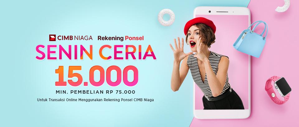 #Elevenia - Promo Senin Ceria Diskon 15K Pakai Rek Ponsel CIMB (s.d HARI INI)