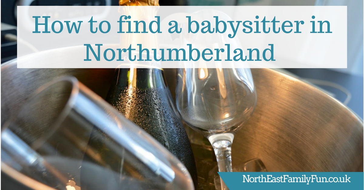 How to find a reliable babysitter in Northumberland