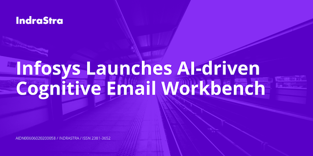 Infosys Launches AI-driven Cognitive Email Workbench