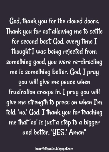 God Thank You For The Closed Doors Thank You For Not Allowing Me