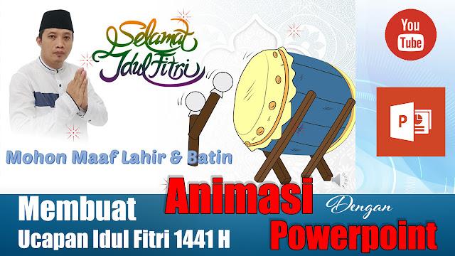 Video Animasi Ucapan Idul Fitri 1441 H Tahun 2020 Dengan Powerpoint