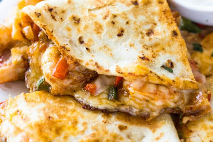 THE BEST SHRIMP QUESADILLAS