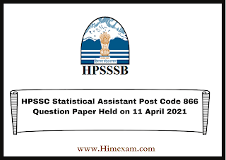 HPSSC Statistical Assistant Post Code 866 Question Paper Held on 11 April 2021