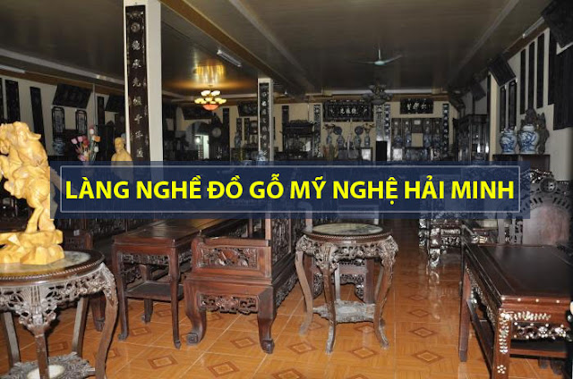 Làng nghề gỗ mỹ nghệ Hải Minh