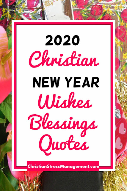 2020 Christian New Year Wishes, Blessings and Quotes