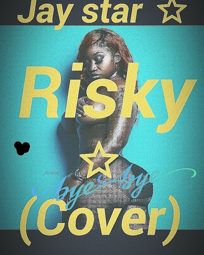 Music: Jay Star - Risky (Cover) || Davido