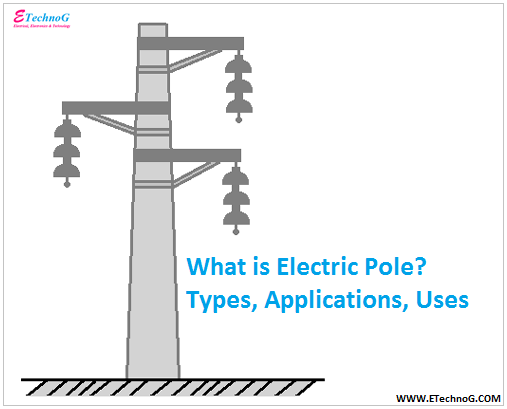 electric pole types, applications