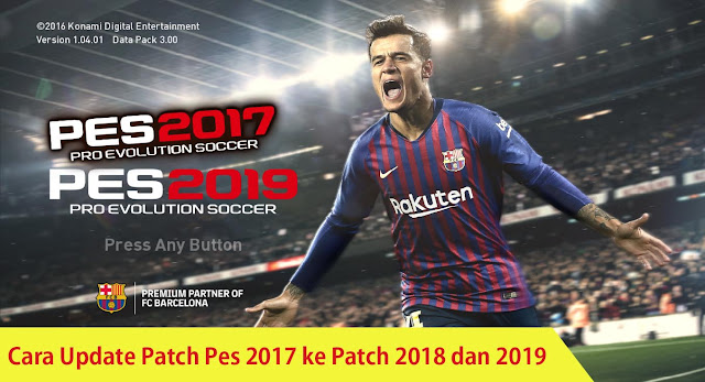 cara update pte patch pes 2017