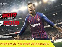 Cara Update Pte Patch Pes 2017 Ke Pes 2019 Terbaru