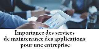 Importance des services de maintenance des applications