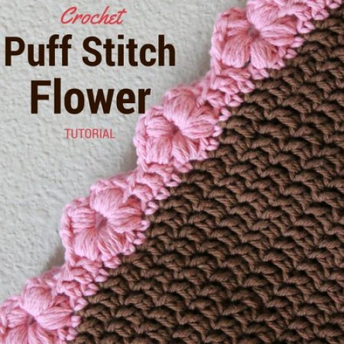 Crochet Puff Flower Stitch - Tutorial