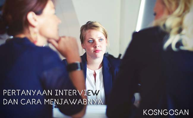 pertanyaan jawaban interview