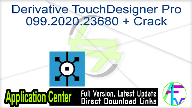 Derivative TouchDesigner Pro 099.2020.23680 + Crack