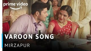 VAAROON (वारूँ Lyrics in Hindi) - Mirzapur