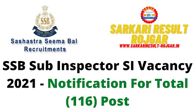 Free Job Alert: SSB Sub Inspector SI Vacancy 2021 - Notification For Total (116) Post