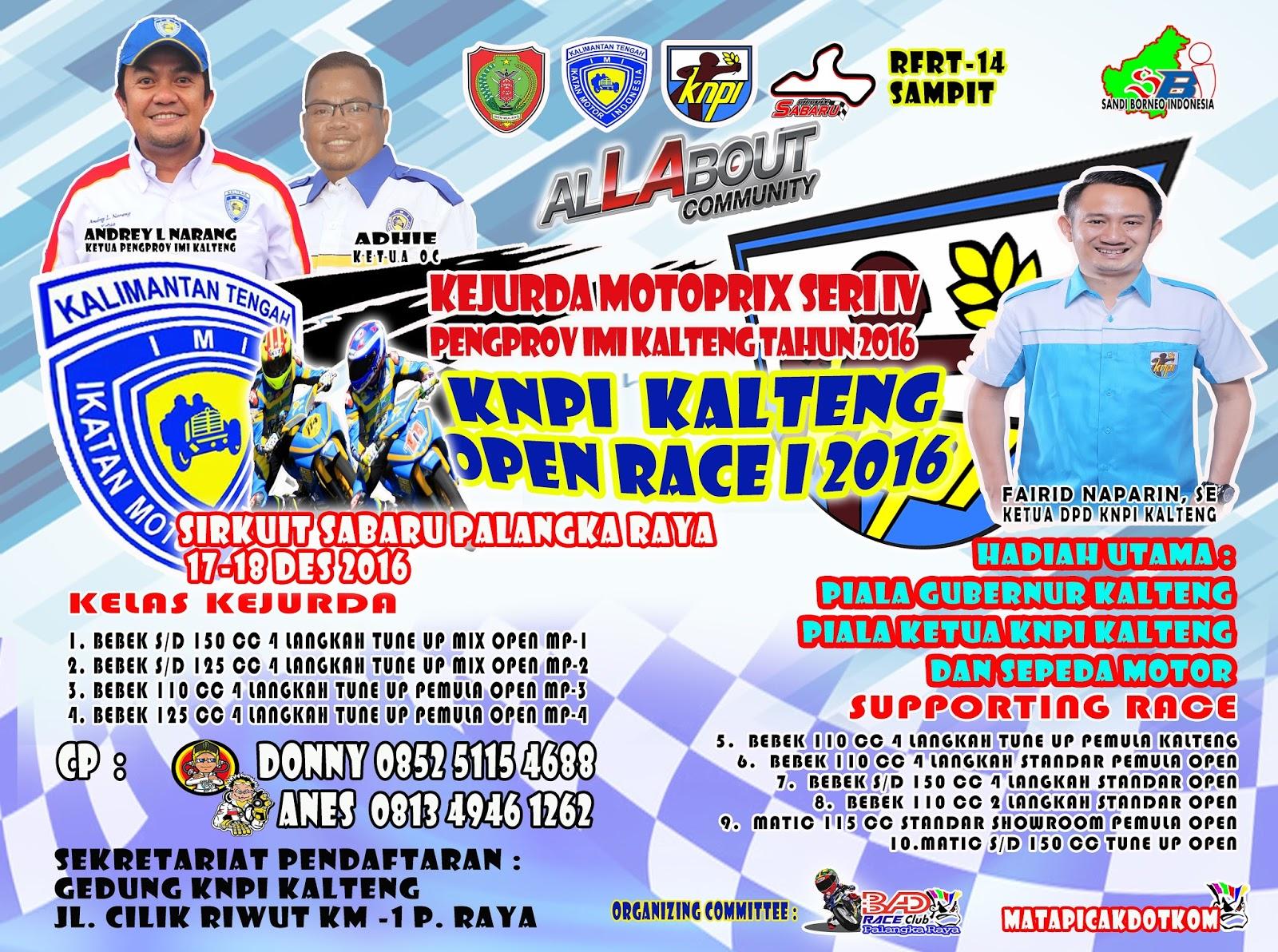 Kejurda Motoprix Seri IV Pemprov IMI Kalteng dan KNPI Kalteng Open Race I Tahun 2016