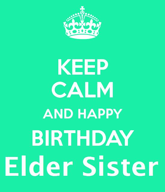 Happy Birthday Wishes for Elder Sister 2020, Happy Birthday Wishes for Big Sister, Happy Birthday Wishes for Big Sis 2020, Happy Birthday Wishes for Elder Sis