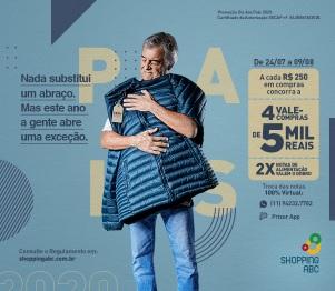 Promoção Shopping ABC Dia dos Pais 2020 Online - Prêmios 5 Mil Reais Vales-Compras