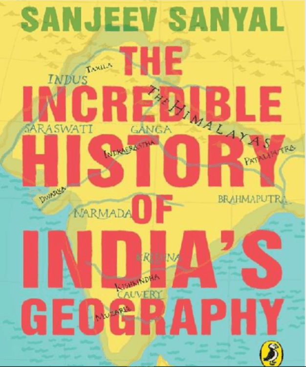 The-Incredible-History-of-India-Geography-By-Sanjeev-Sanyal-For-All-Competitive-Exam-PDF-Book