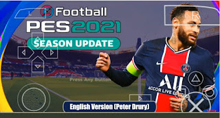 Download PES 2021 PPSSPP Android Chelito V2.6 English Version (Peter Drury) & Real Face HD