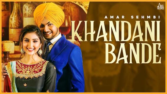 Khandani Bande Song Lyrics - Amar Sehmbi | Bravo | Kaptaan | New Punjabi Songs 2021| Jass Records Lyrics Planet