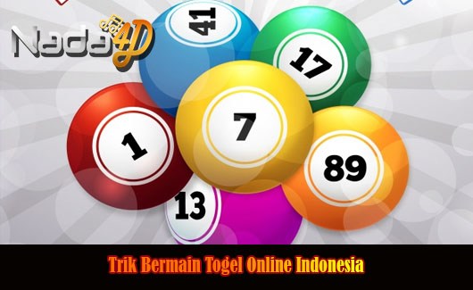 Trik Bermain Togel Online Indonesia
