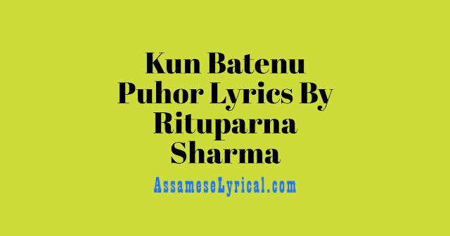 Kun Batenu Puhor Lyrics