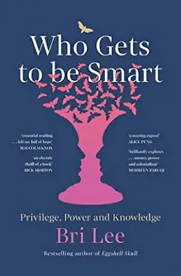 Who Gets to Be Smart Book by Bri Lee Pdf
