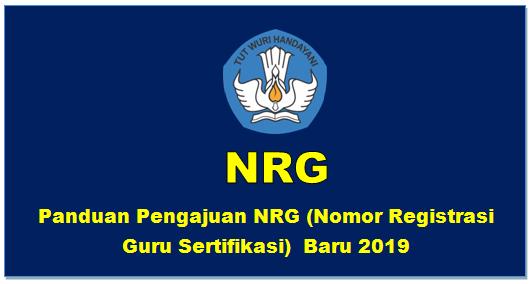 Hasil gambar untuk CARA PENGAJUAN NRG (NOMOR REGISTRASI GURU) SERTIFIKASI  TERBARU 2019]
