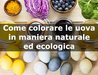 Come Colorare Le Uova Con Ingredienti Naturali, In Maniera Semplice Ed Economica immagine