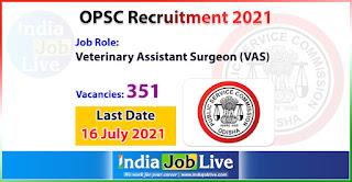 opsc-recruitment-2021-apply-351-posts-veterinary-assistant-surgeon-vas-vacancies-online-indiajoblive.com