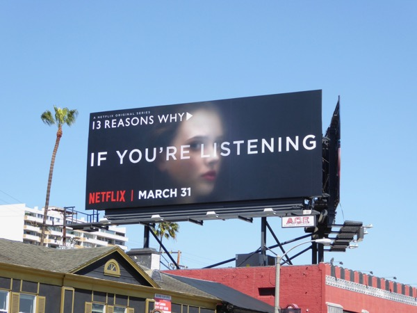 13 Reasons Why If youre listening billboard