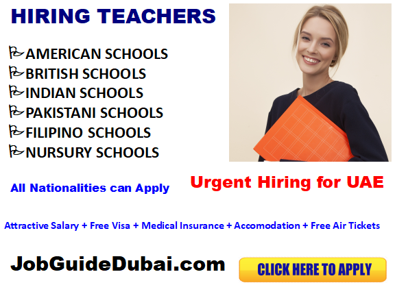 Teaching Jobs in Dubai at British, Indian, American and Pakistani school. Free visa job with attractive perks in UAE