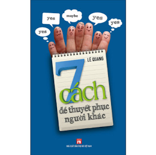 7 Cách Để Thuyết Phục Người Khác ebook PDF EPUB AWZ3 PRC MOBI