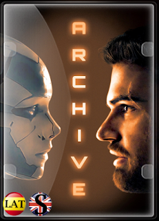 Archive (2020) WEB-DL 1080P LATINO/INGLES