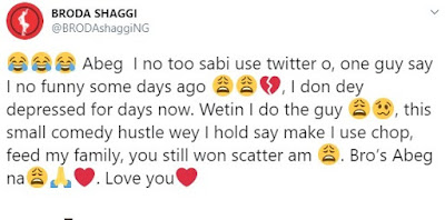 I've been depressed for days now – Broda Shaggi speaks after a Twitter user said he isn't funny