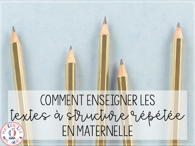 Teach maternelle? Check out this blog post for ideas to make writing les textes à structure répétée super simple and easy!