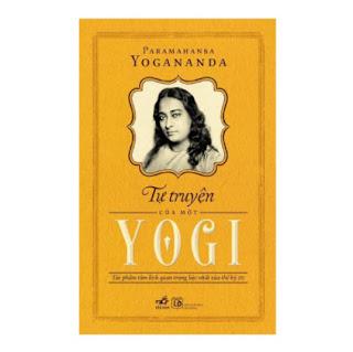 Tự Truyện Của Một Yogi (Tái Bản) ebook PDF EPUB AWZ3 PRC MOBI