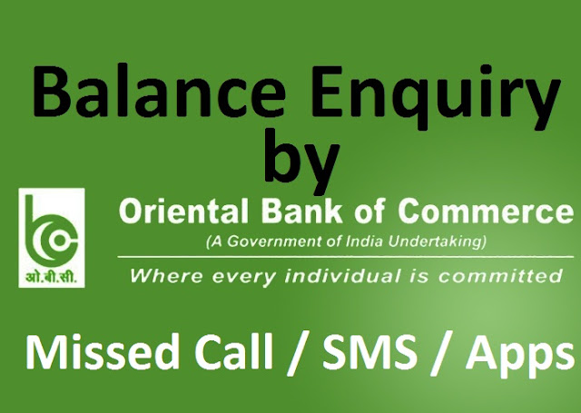 Check Oriental Bank of Commerce (OBC Bank) Balance by Missed Call / SMS / Online Banking