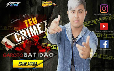 19/01/07 GAROTO BATIDÃO - TEU CRIME