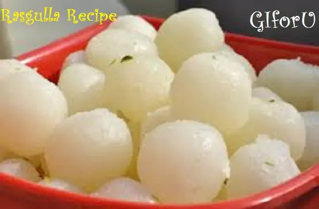 rasgulla recipe-how to make rasgulla recipe with GIforU