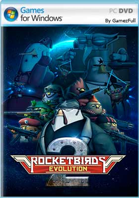 Descargar gratis Rocketbirds 2 Evolution pc español mega, google drive.