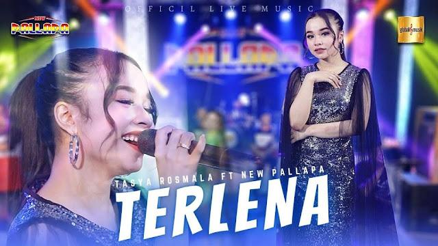 Download Lagu Tasya Rosmala ft New Pallapa Terlena Mp3